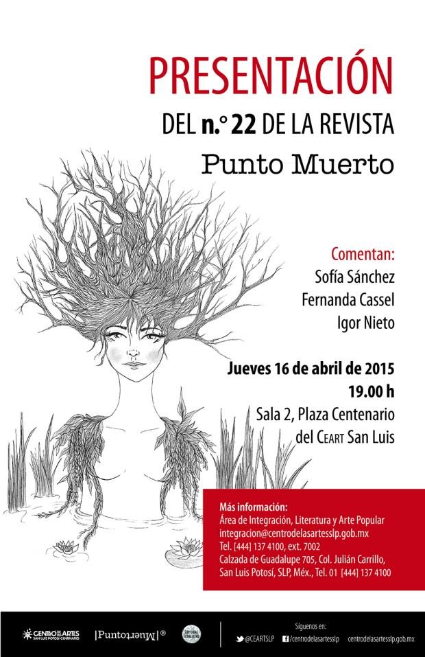 Presentación del n.° 22 de la revista Punto Muerto @ Centro de las Artes de San Luis Potosí