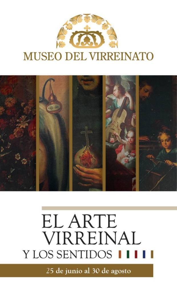 El Arte Virreinal y los Sentidos.