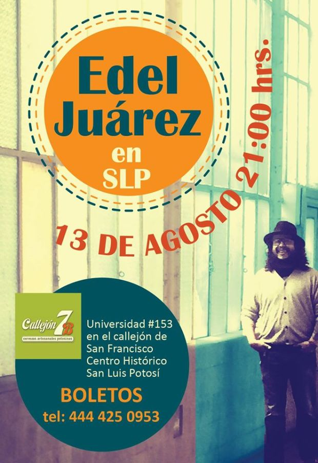 Edel Juárez en San Luis Potosí @ Callejón 7B | San Luis Potosí | San Luis Potosí | México