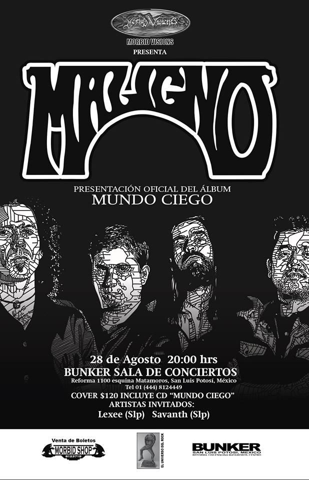 Maligno regresa a San Luis Potosí @ Steel Metal Bunker