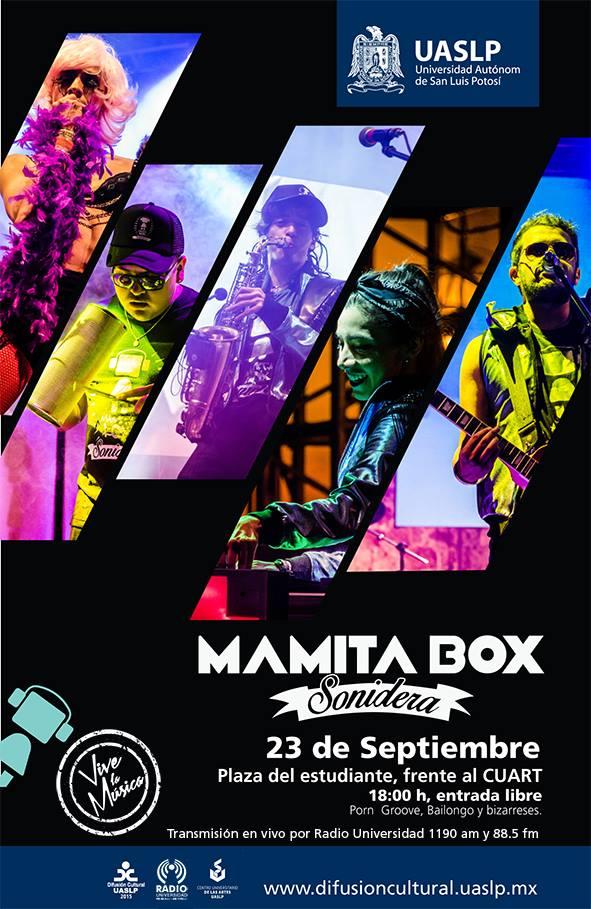 Mamita Box Sonidera @ Plaza del Estudiante, frente al CUART | San Luis Potosí | San Luis Potosí | México