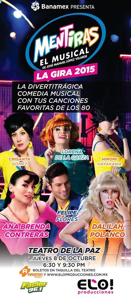 Mentiras el musical en San Luis Potosí @ Teatro de la Paz | San Luis Potosí | San Luis Potosí | México