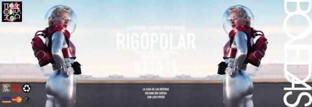 Rigopolar en San Luis Potosí @ Bovedas
