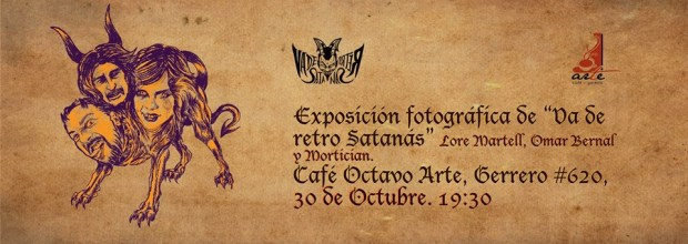 Exposición fotográfica Va de Retro Satanas @ Café 8vo Arte | San Luis Potosí | San Luis Potosí | México