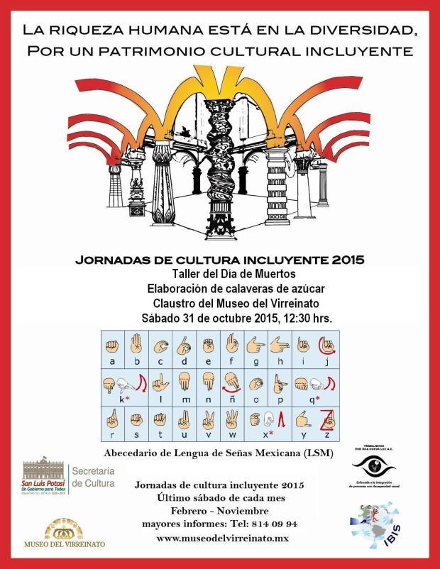 Jornadas de Cultura Incluyente en el Museo del Virreinato @ Museo del Virreinato