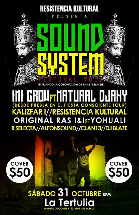 Sound System Festival Vol 2 @ La Tertulia | San Luis Potosí | San Luis Potosí | México