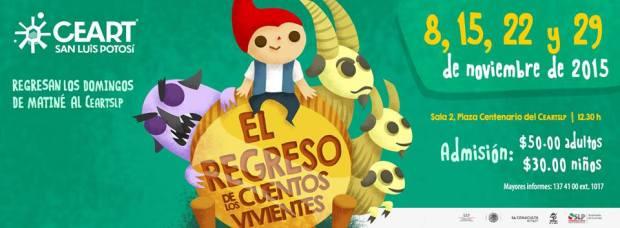 El regreso de los cuentos vivientes @ Centro de las Artes de San Luis Potosí