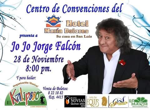 Jo Jo Jorge Falcón en el Hotel María Dólores @ Hotel María Dólores | San Luis Potosí | San Luis Potosí | México