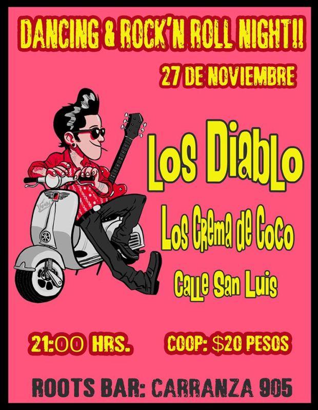 Los Diablos / Los Crema de Coco / Calle San Luis @ Roots Bar | San Luis Potosí | San Luis Potosí | México