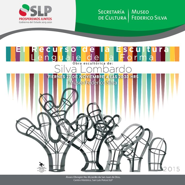 """Silva Lombardo """"El recurso de la escultura, lenguaje de la forma"""" @ Museo Federico Silva"""