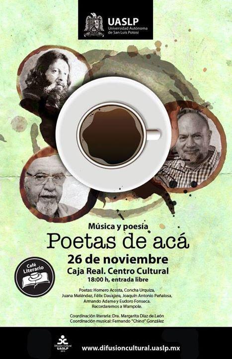 """Música y poesía """"Poetas de Acá"""" @ Centro Cultural Caja Real"""