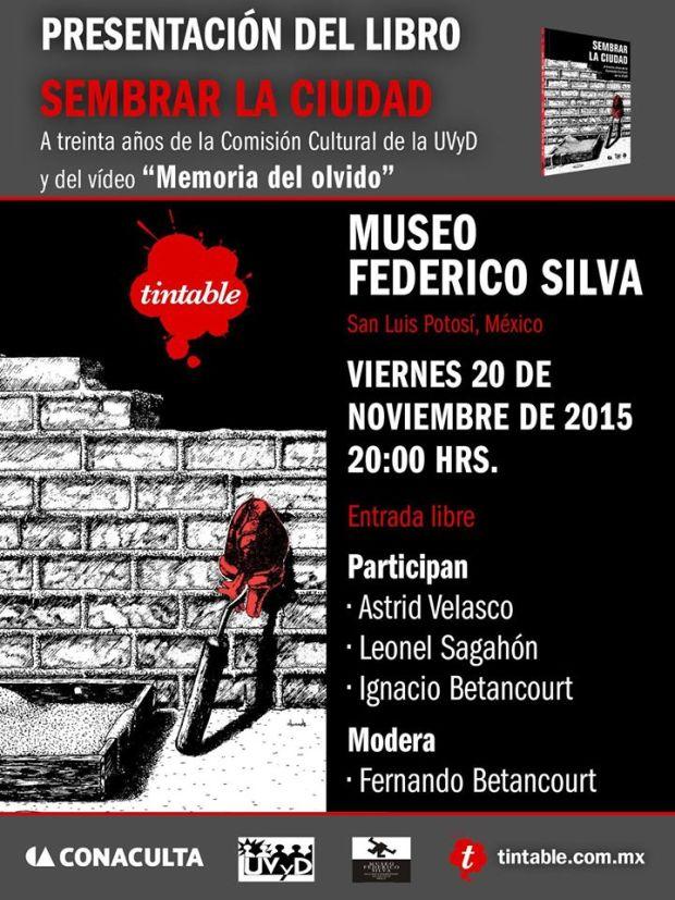 """Presentación del libro """"Sembrar la ciudad"""" @ Museo Federico Silva"""