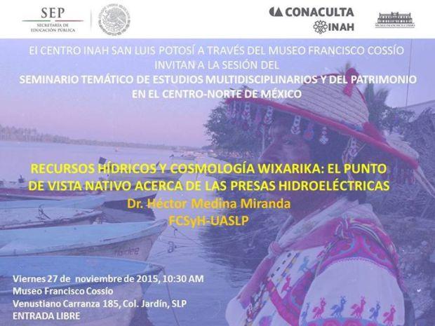 Recursos hídricas y cosmología wixarica @ Museo Francisco Cossío