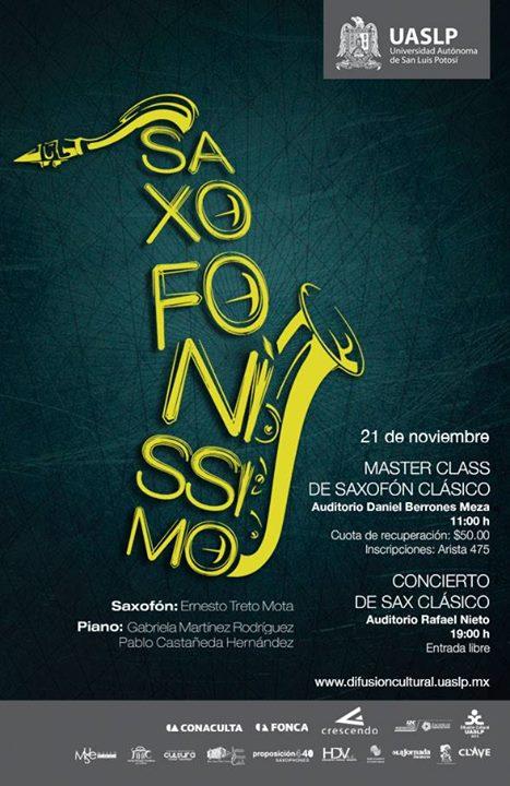 "Master Class  y Concierto""Saxofonissimo"" @ Auditorio Rafael Nieto"