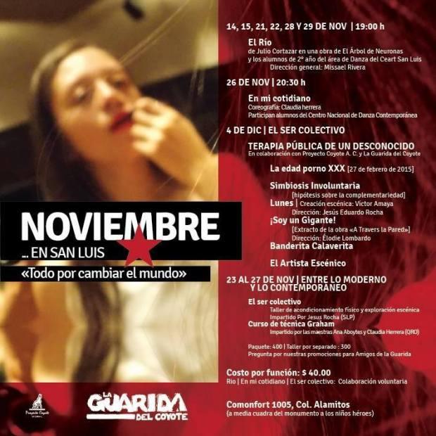 """""""Noviembre en San Luis, todo por cambiar el mundo"""" @ La Guarida del Coyote"""