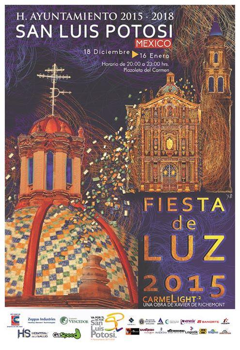 Fiesta de Luz 2015 Camelight @ Plaza del Carmen | San Luis Potosí | San Luis Potosí | México