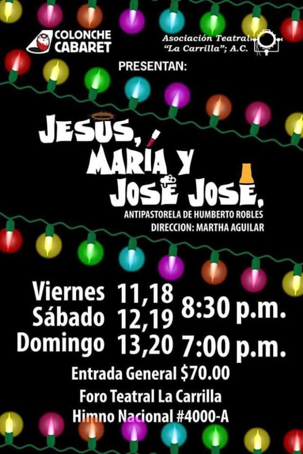 Jesus, María y José José @ Teatro La Carrilla | San Luis Potosí | San Luis Potosí | México