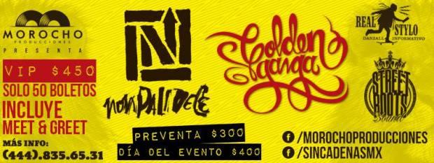 Nonpalidece y Golden Ganga en San Luis Potosí @ Club Deportivo 2000