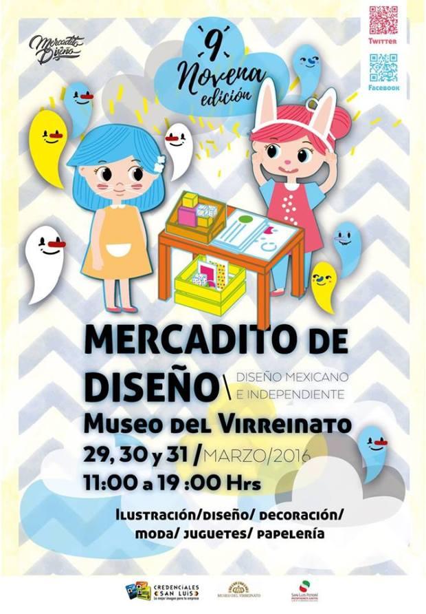 Mercadito de Diseño Novena Edición @ Museo del Virreinato