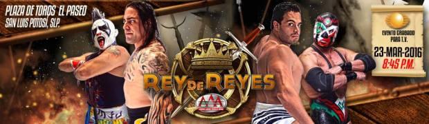 Rey de Reyes 2016