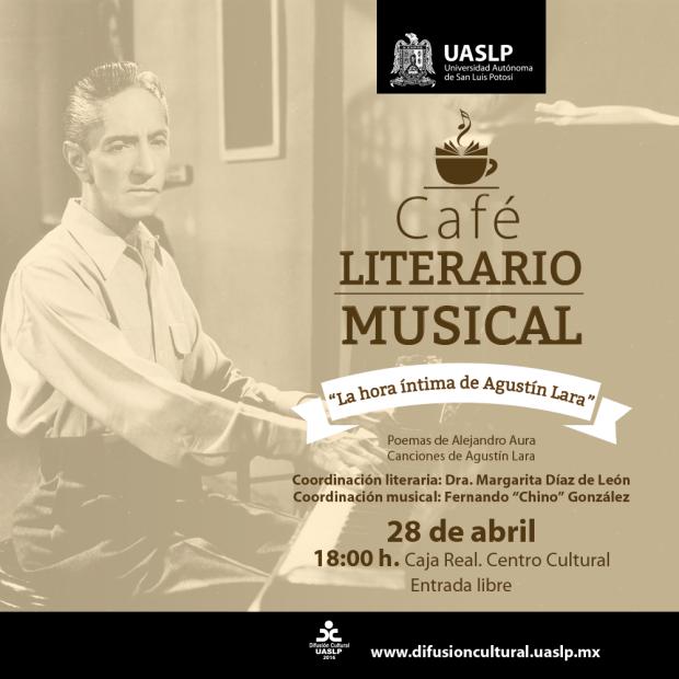 """Café Literario Musical """"La hora íntima de Agustín Lara"""" @ Centro Cultural Caja Real"""