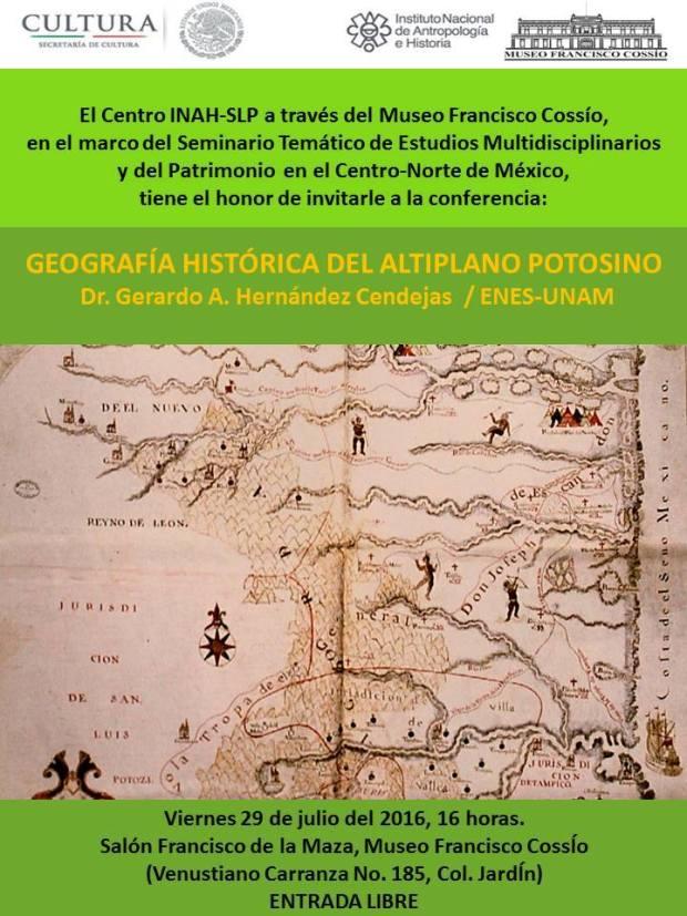 Geografía Histórica del Altiplano Potosino @ Museo Francisco Cossío