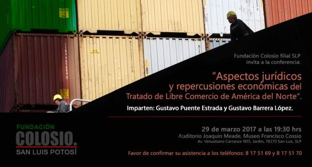 """Conferencia: """"Aspectos jurídicos y repercusiones económicas del TLCAN"""" @ Museo Francisco Cossío"""