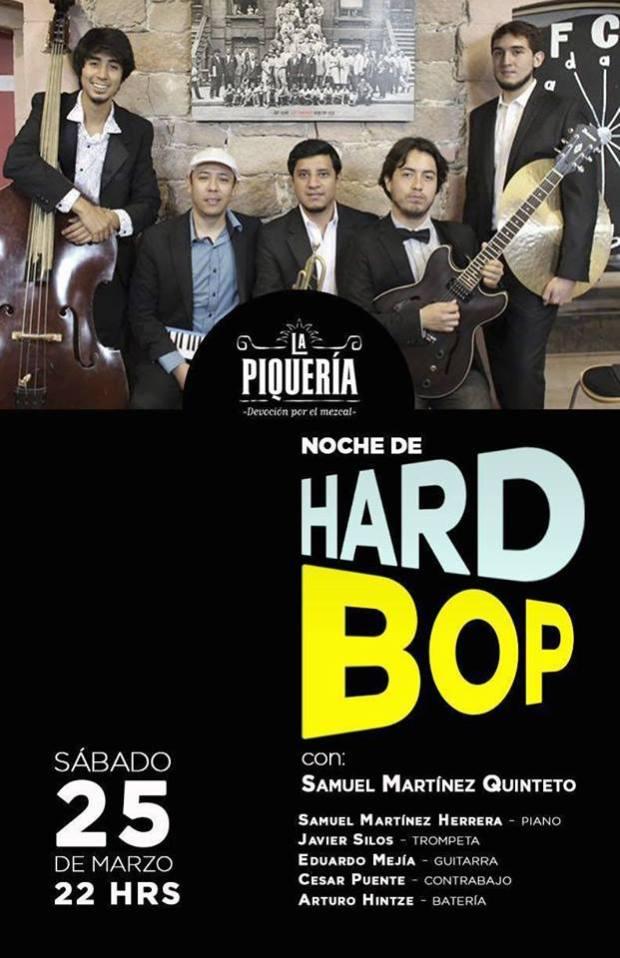 Noche de Hard Bop Jazz @ La Piqueria | San Luis Potosí | San Luis Potosí | México