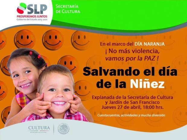 Salvando el día de la niñez @ Explanada de la Secretaría de Cultura | San Luis Potosí | San Luis Potosí | México