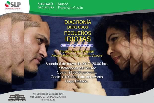 """""""Diacronía para esos pequeños idiotas""""(teatro) @ Museo Francisco Cossío"""