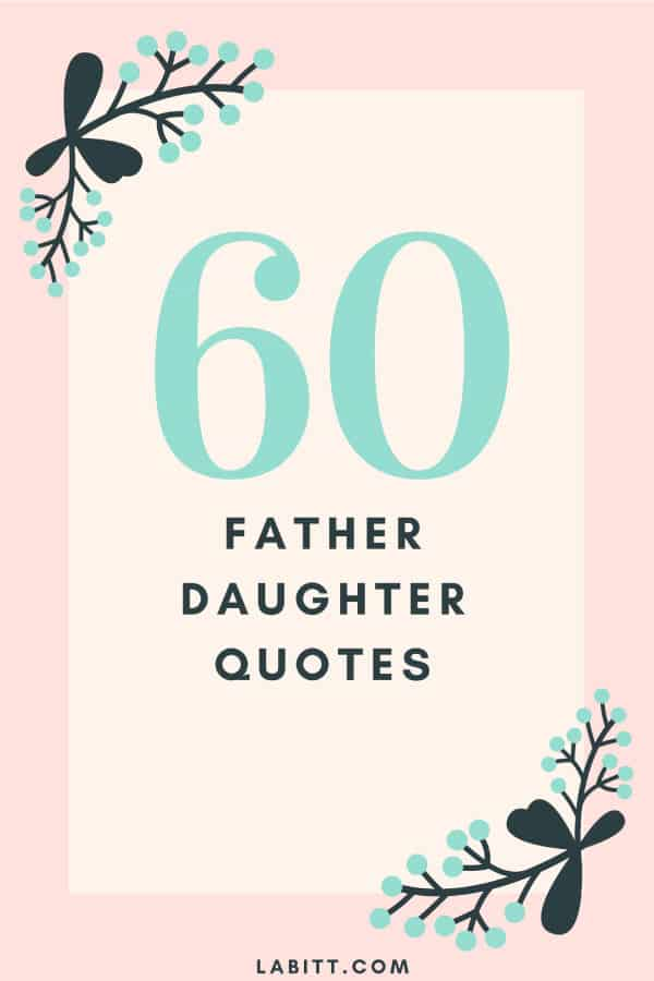 Dad Daughter Father Quotes