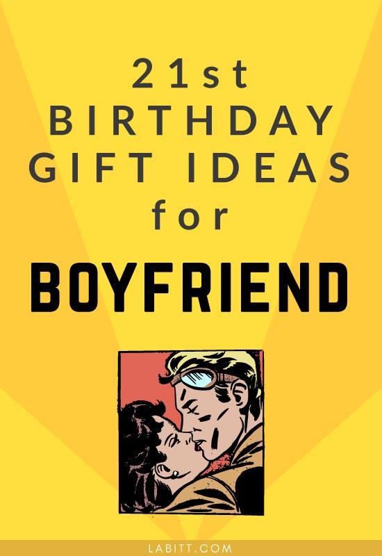 21st Birthday Gift Ideas For Boyfriend Metropolitan