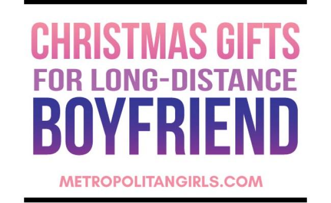 Christmas Gift Ideas For Long Distance Boyfriend 2017