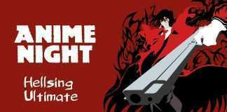 Anime Night - Hellsing: Ultimate - Photo Credit: Web