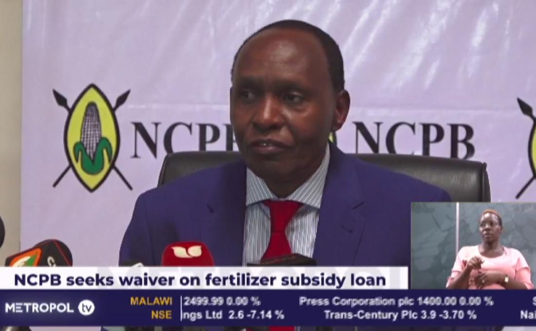 NCPB now seeks waiver on fertilizer subsidy loan worth Ksh4.5 billion