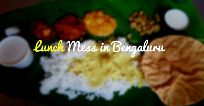 Lunch Mess in Bangalore