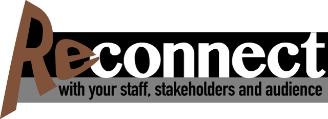 Reconnect with our satt, stakeholders and audience