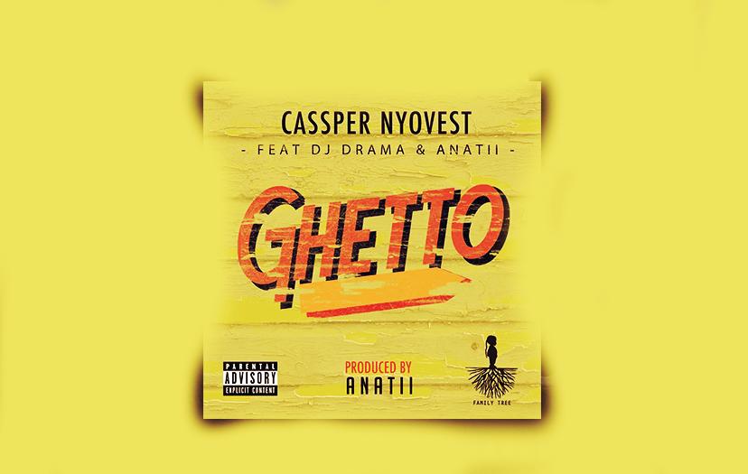 Casssper Nyovest Debuts Single : Ghetto ft Anatii & Dj Drama