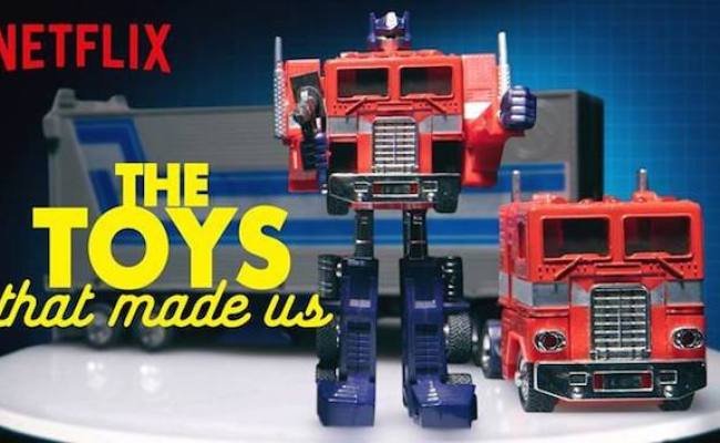 Netflix S The Toys That Made Us Tops July S Streaming