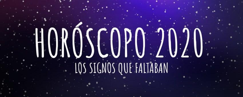 Serie Horóscopo 2020,  los signos que faltaban