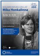 Malmin kirjailijavieraat: Mika Honkalinna