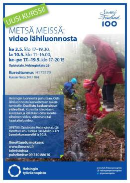 Metsä meissä -video lähiluonnosta