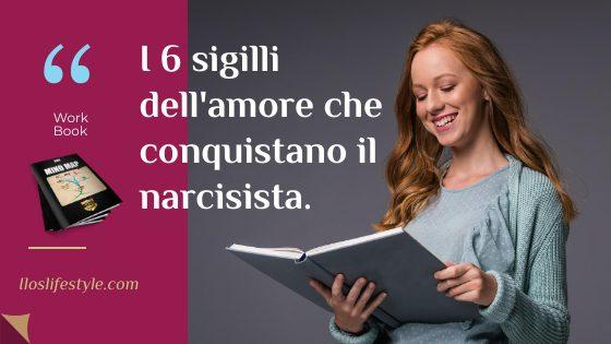 6 sigilli dell'amore-che seducono-un-narcisista
