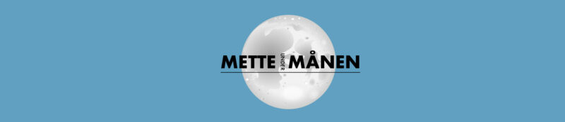 Mette under månen