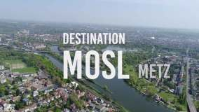 Destination Mosl Metz