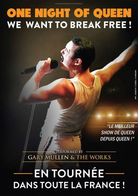 """One Night Of Queen, """"we Want To Break Free"""" Au Galaxie Amnéville"""