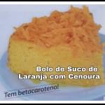 Bolo de Suco de Laranja com Cenoura