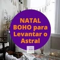 Natal Boho para Levantar o Astral