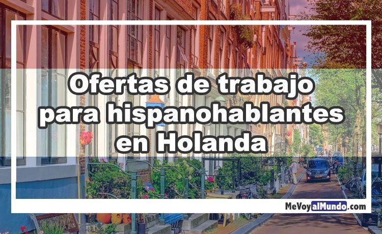 Ofertas de trabajo para españoles en Holanda