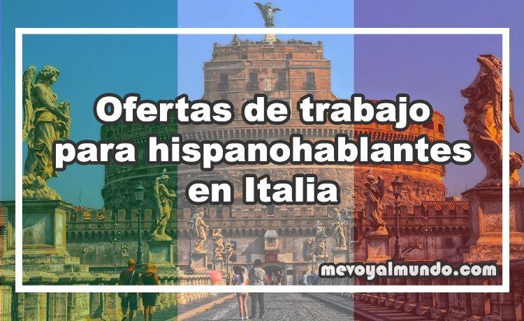 Ofertas de trabajo para hispanohablantes en italia for Ofertas trabajo gava